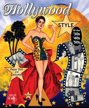 Hollywood Style of the '30s 40s & 50s