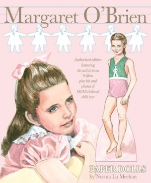 Margaret O'Brien Paper Dolls by Norma Lu Meehan