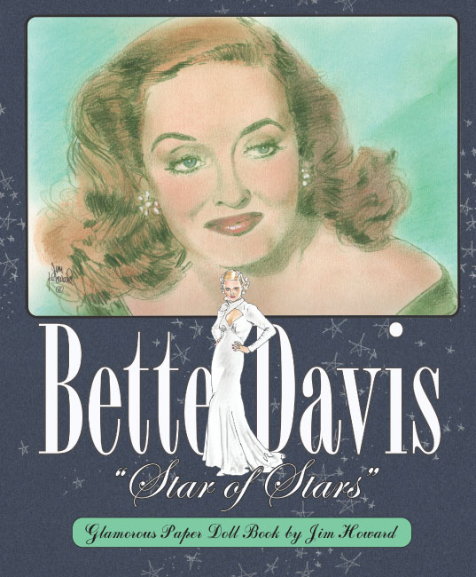 Bette Davis Star of Stars Paper Dolls - Click Image to Close
